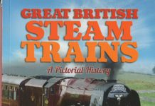 Great British Steam Trains A Pictorial History