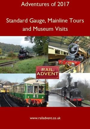 RailAdvent Railway Adventures of 2017 DVD East Lancashire Railway