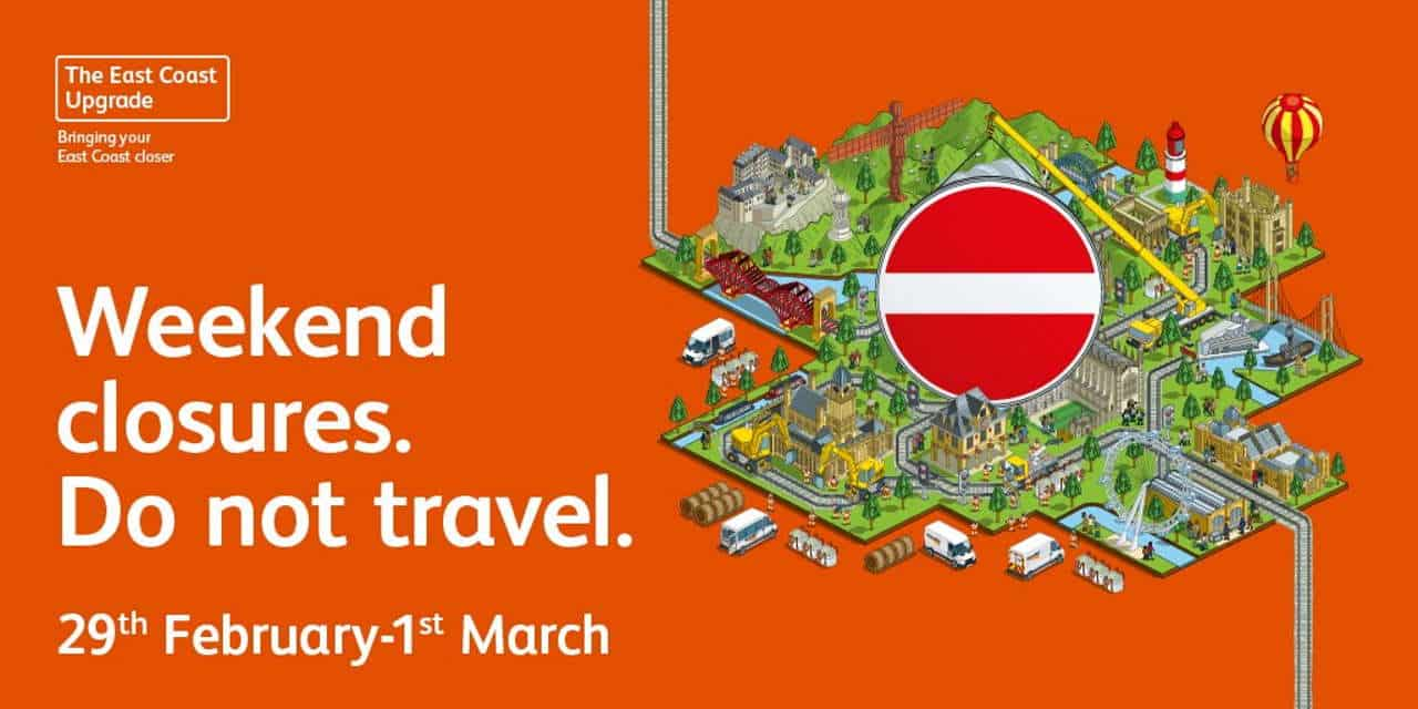 train closures 29th feb 1st march london east coast upgrade