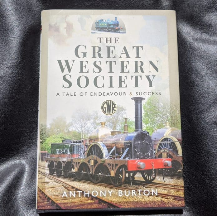 The Great Western Society - A Tale of Endeavour and Success book