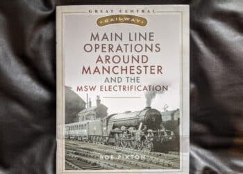 Main Line Operations Around Manchester and the MSW Electrification book review